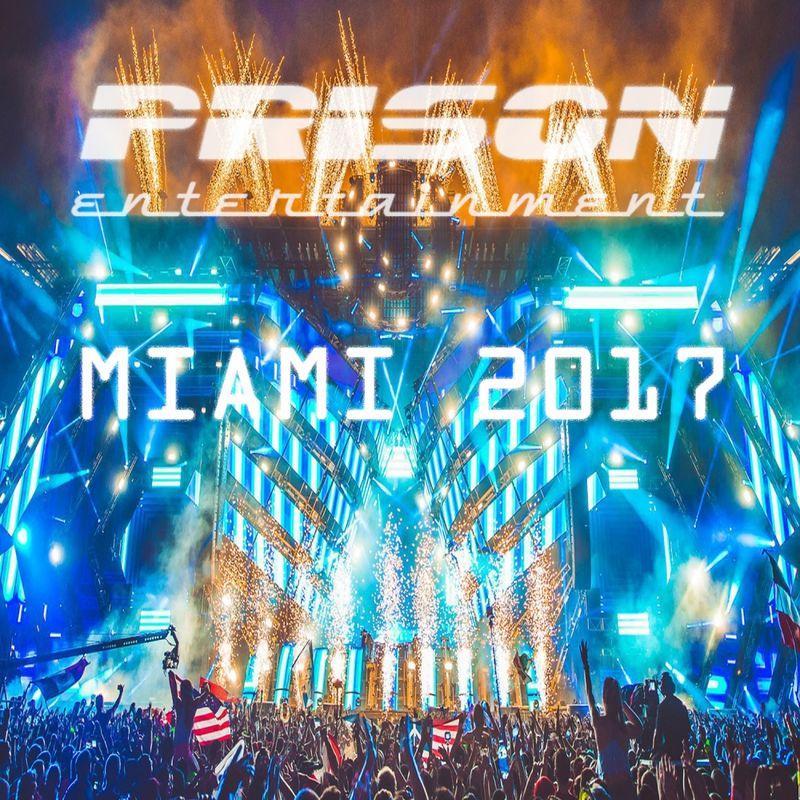 Prison Entertainment Miami 2017 (2017)