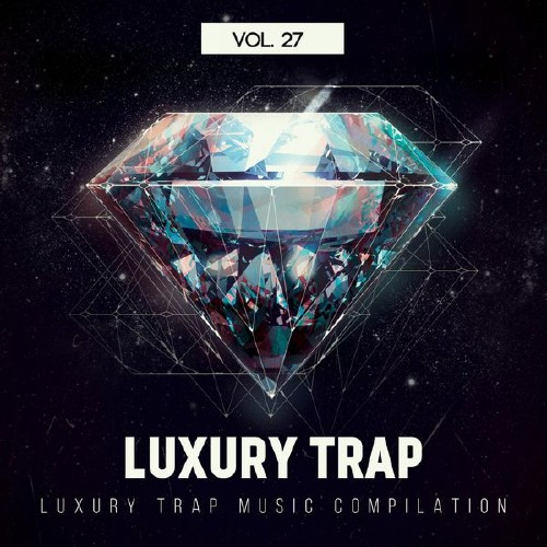 Luxury Trap Vol. 27 (2017)