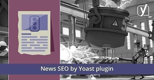 Yoast - News SEO for WordPress plugin v5.1