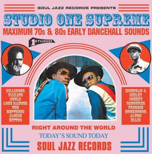 VA Soul Jazz Records Presents Studio One Supreme Maximum 70s 80s Early Dancehall Sounds 2017
