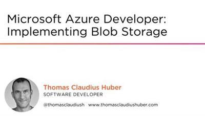 Microsoft Azure Developer Implementing Blob Storage