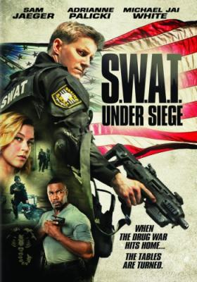 Спецназ: В осаде / S.W.A.T.: Under Siege (2017) BDRip 720p | iTunes