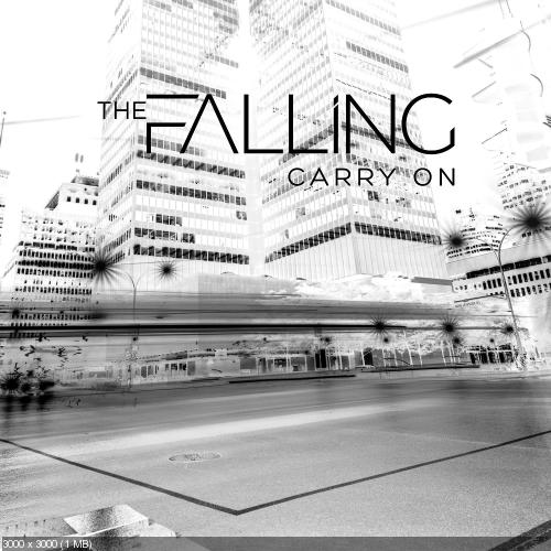 The Falling - Carry On (Single) (2017)