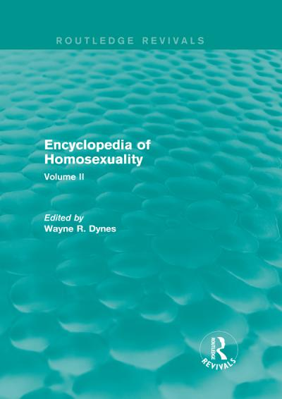 Encyclopedia of Homosexuality Volume II