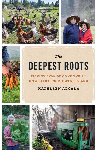 The Deepest Roots Finding Food and Community on a Pacific Northwest Island