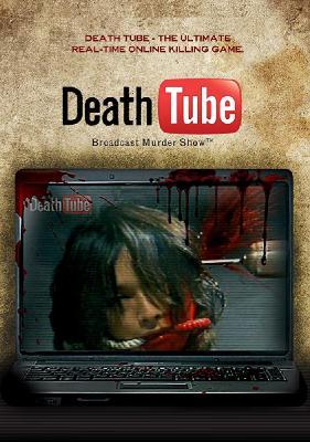 Смерть Онлайн / Death Tube (2010)