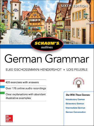 Schaum's Outline of German Grammar (Schaum's Outlines), 6th Edition