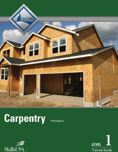 Carpentry Level 1 Trainee Guide, 5th Edition